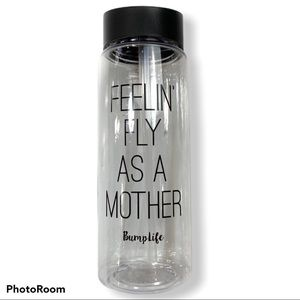 New BumpLife Feelin' Fly as a Mother Water Bottle
